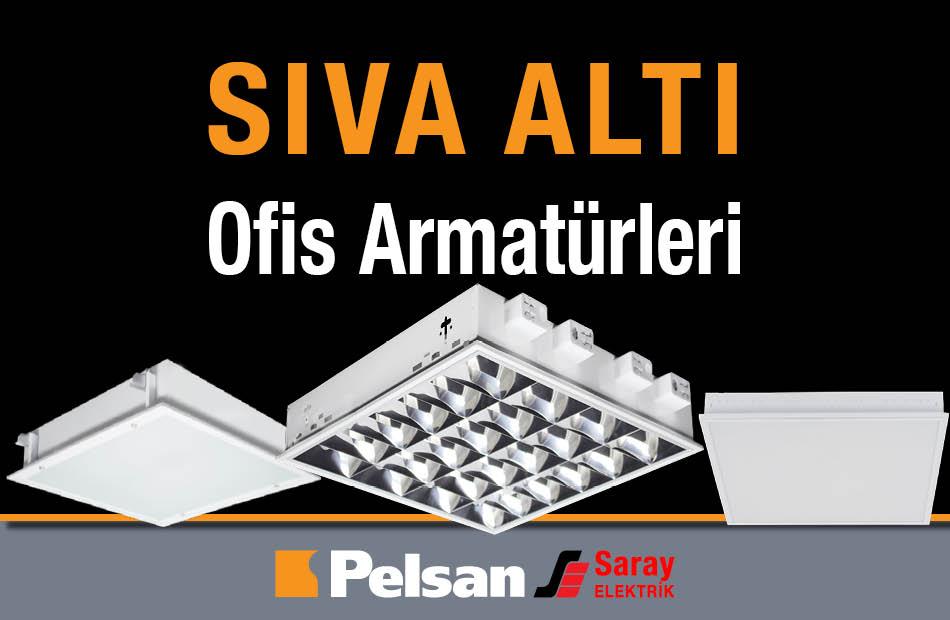 Pelsan Sıva Altı Ofis Armatürleri