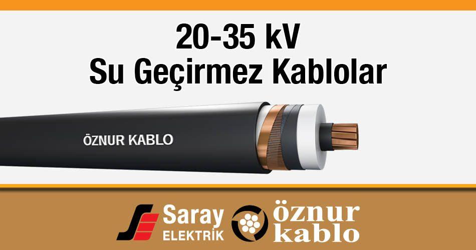 Öznur 20-35 kV Su Geçirmez Kablo OG XLPE N2XS(FL)2Y