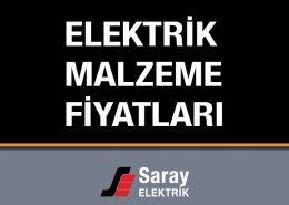 Saray Elektrik Malzeme Fiyatları