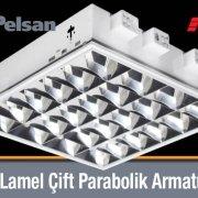Pelsan 7 lamel Çift Parabolik Armatür